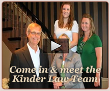 Meet the Kinder Law Office Team video